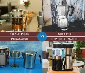 French Press vs Percolator vs Moka Pot vs Drip Coffee