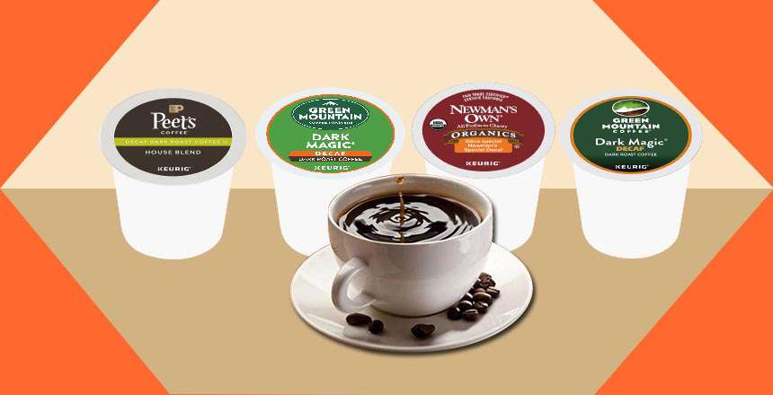 The 9 Best Decaf K Cups You'll Love to Try in 2021
