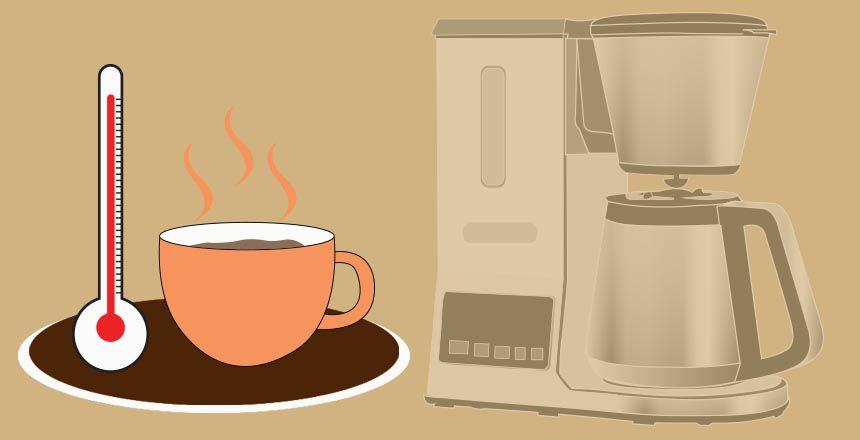 Which Coffee Makers Makes The Hottest Coffee